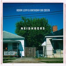 Neighbors mp3 Album by Adam Levy & Anthony da Costa