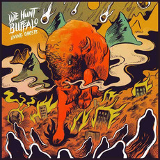 Living Ghosts by We Hunt Buffalo