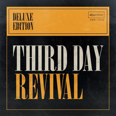 Revival (Deluxe Edition) mp3 Album by Third Day