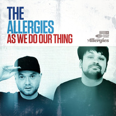 As We Do Our Thing mp3 Album by The Allergies