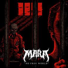 No Free World mp3 Album by Mara