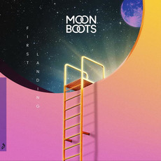 First Landing mp3 Album by Moon Boots