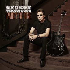 Party of One mp3 Album by George Thorogood