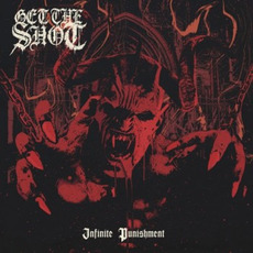 Infinite Punishment mp3 Album by Get The Shot