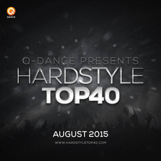 Q-Dance presents: Hardstyle Top 40 August 2015 mp3 Compilation by Various Artists
