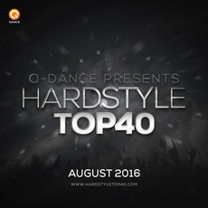 Q-Dance presents: Hardstyle Top 40 August 2016 mp3 Compilation by Various Artists