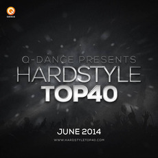 Q-Dance presents: Hardstyle Top 40 June 2014 mp3 Compilation by Various Artists