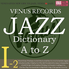 Jazz Dictionary I-2 mp3 Compilation by Various Artists