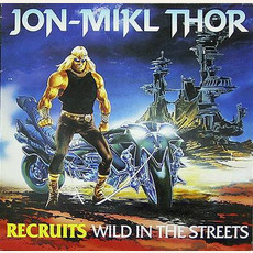 Recruits: Wild In The Streets mp3 Soundtrack by Thor