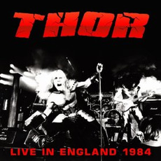 Live In England 1984 mp3 Live by Thor