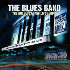 The Big Blues Band Live Album mp3 Live by The Blues Band