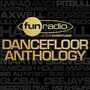 Fun Radio: Dancefloor Anthology
