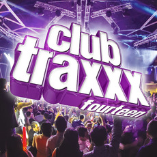 Clubtraxxx, Vol. 14 mp3 Compilation by Various Artists