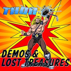 Demos & Lost Treasures mp3 Artist Compilation by Thor