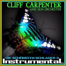 Die Schönsten Schlager 3 by Cliff Carpenter Und Sein Orchester