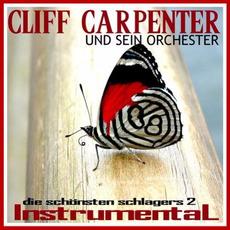 Die Schönsten Schlager 2 by Cliff Carpenter Und Sein Orchester