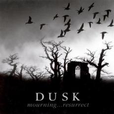 Mourning... Resurrect mp3 Artist Compilation by Dusk (USA)