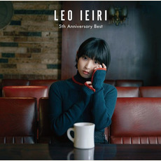 5th Anniversary Best mp3 Artist Compilation by Leo Ieiri (家入レオ)