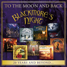 To the Moon and Back: 20 Years and Beyond mp3 Artist Compilation by Blackmore's Night