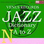 Jazz Dictionary N