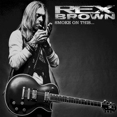 Smoke on This... by Rex Brown