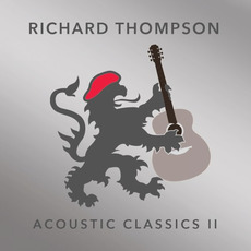 Acoustic Classics II mp3 Album by Richard Thompson