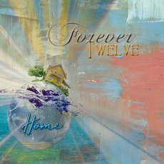 Home mp3 Album by Forever Twelve