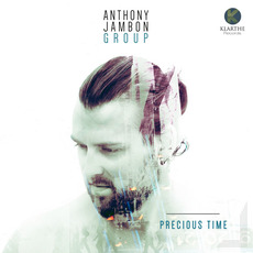 Precious Time mp3 Album by Anthony Jambon Group