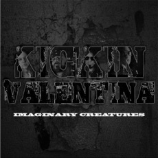 Imaginary Creatures mp3 Album by Kickin Valentina