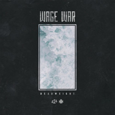 Deadweight by Wage War