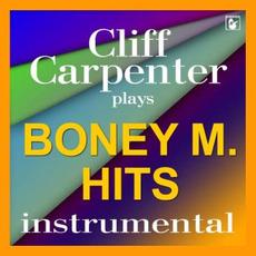 Cliff Carpenter Plays Boney M Hits by Cliff Carpenter Und Sein Orchester