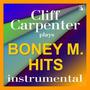 Cliff Carpenter Plays Boney M Hits