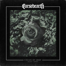 Cycles of Grief Volume I: Growth mp3 Album by Cursed Earth