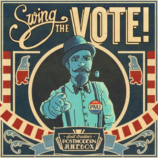 Swing the Vote! mp3 Album by Scott Bradlee's Postmodern Jukebox