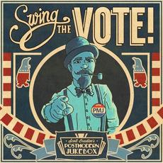 Swing the Vote! mp3 Album by Scott Bradlee's Postmodern Jukebox