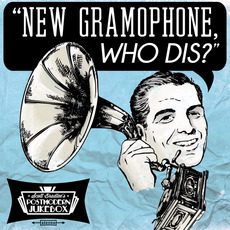 New Gramophone, Who Dis? mp3 Album by Scott Bradlee's Postmodern Jukebox