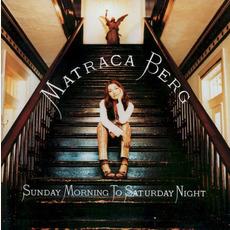 Sunday Morning to Saturday Night mp3 Album by Matraca Berg