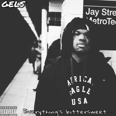 Everything's Bittersweet by G.E.L.S.