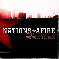 The Ghosts We Will Become by Nations Afire