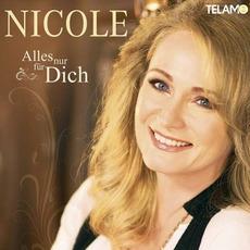 Alles nur für Dich mp3 Album by Nicole