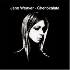 Cherlokalate mp3 Album by Jane Weaver