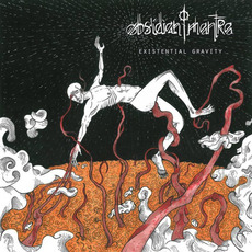 Existential Gravity mp3 Album by Obsidian Mantra