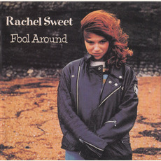 Fool Around (Remastered) mp3 Album by Rachel Sweet