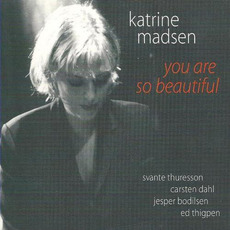 You Are So Beautiful (Re-Issue) mp3 Album by Katrine Madsen