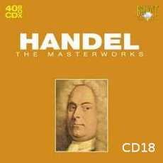 Handel: The Masterworks, CD18 mp3 Artist Compilation by George Frideric Handel