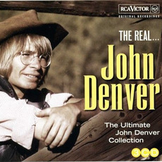 The Real... John Denver (The Ultimate John Denver Collection) mp3 Artist Compilation by John Denver