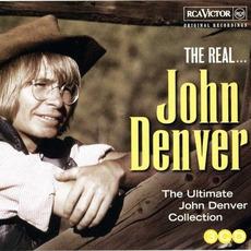 The Real... John Denver (The Ultimate John Denver Collection) by John Denver