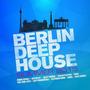 Berlin Deep House: Summer 2015