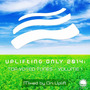Uplifting Only 2014: Top-Voted Tunes, Volume 1