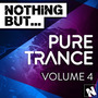 Nothing But... Pure Trance, Volume 4